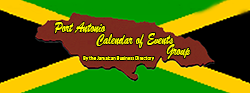 Port Antonio Calendar of Events Group by the Jamaican Business Directory